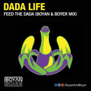 Dada Life – Feed The Dada (Boyan & Boyer Remix)