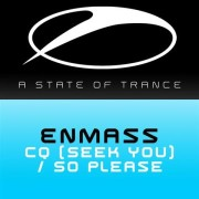 EnMass – CQ (Seek You)
