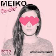 Meiko – Sweeter (Boyan & Boyer Remix)