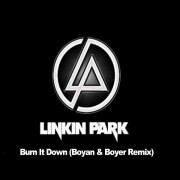 Linkin Park – Burn It Down (Boyan & Boyer Remix)