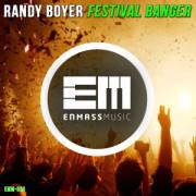 Randy Boyer – Festival Banger