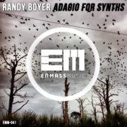 Randy Boyer – Adagio For Synths