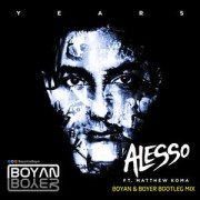 Alesso Ft Matthew Koma – Years (Boyan & Boyer Remix)