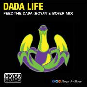 Dada Life – Feed The Dada (Boyan & Boyer Remix)