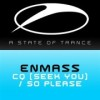 EnMass – CQ (Seek You)