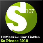 EnMass feat. Cari Golden – So Please 2010 (Alexander Popov Remix)