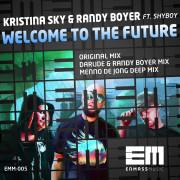Kristina Sky & Randy Boyer Ft ShyBoy – Welcome To The Future (Original)