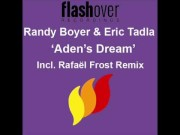 Randy Boyer & Eric Tadla – Adens Dream (Rafael Frost Remix)