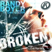 Randy Boyer Feat. Cari Golden – Broken (Exit Remix)