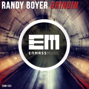 Randy Boyer – Grindin