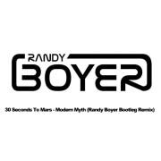 30 Seconds To Mars – Modern Myth (Randy Boyer Bootleg Remix)