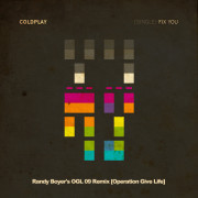 Coldplay – Fix You (Randy Boyer's OGL 09 Mix) [Operation Give Life]