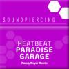 Heatbeat – Paradise Garage (Randy Boyer Remix)