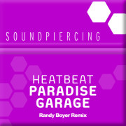 Heatbeat – Paradise Garage (Randy Boyer Remix)