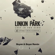Linkin Park – Lost In The Echo (Boyan & Boyer Remix)